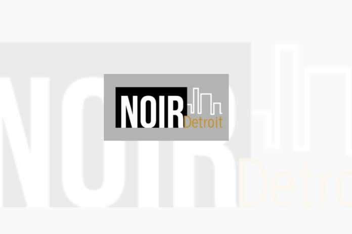 NOIR Detroit